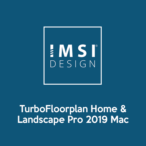 TurboFloorplan-Home-&-Landscape-Pro-2019-Mac-Primary